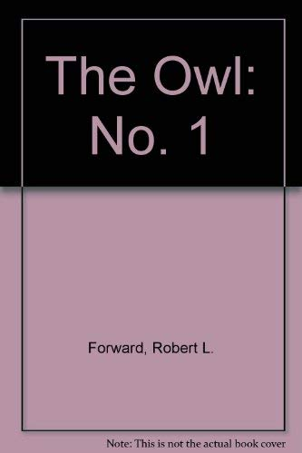 The Owl: No. 1 (0450515729) by Robert L. Forward
