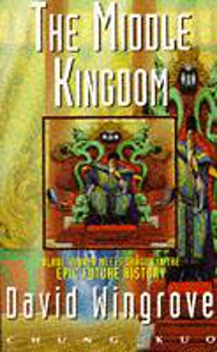 9780450516108: Chung Kuo: Middle Kingdom Bk. 1