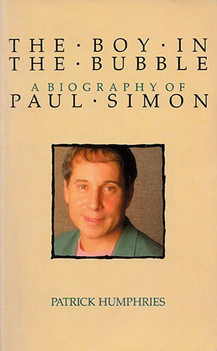 9780450524653: The Boy in the Bubble: Biography of Paul Simon