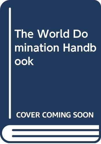 The World Domination Handbook: Peters, Cash
