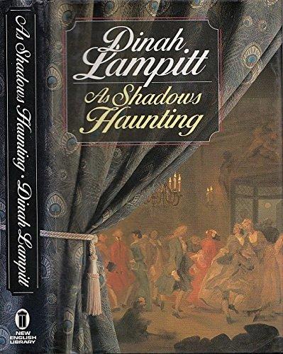 As Shadows Haunting: Lampitt, Dinah