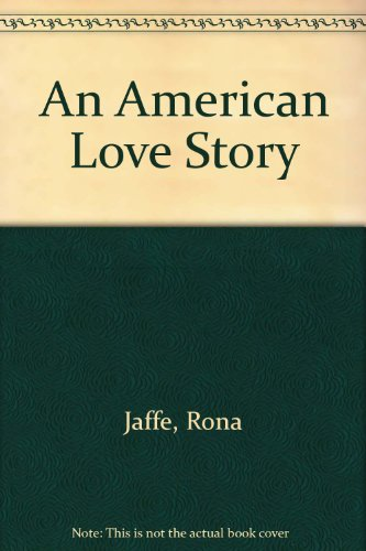 9780450551994: An American Love Story