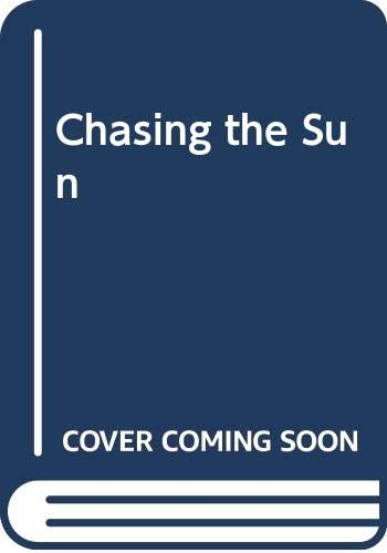 9780450559891: Chasing the Sun
