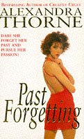 Past Forgetting: Thorne, Alexandra