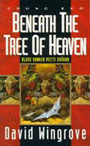 9780450602993: Beneath the Tree of Heaven (Chung Kuo, Volume Five)