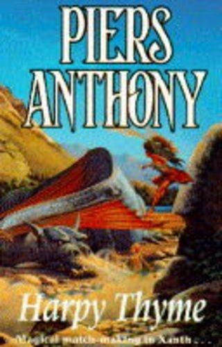 9780450604386: Harpy Thyme (Xanth Novels)