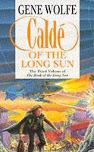 9780450610110: Calde of the Long Sun [The Book of the Long Sun 33]