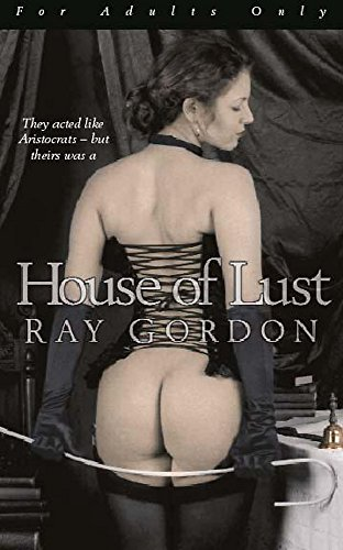 House of Lust: Ray Gordon