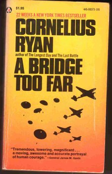 9780450837319: A Bridge Too Far [Paperback] by Ryan, Cornelious