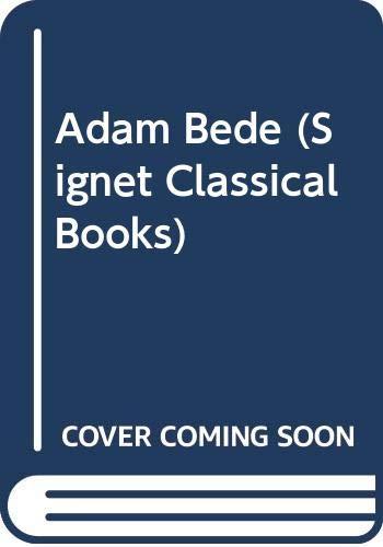 9780451000750: Adam Bede (Signet Classical Books)