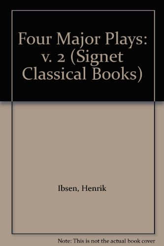 9780451000866: Four Major Plays: v. 2 (Signet Classical Books)