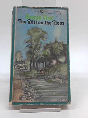 9780451000958: MILL ON THE FLOSS (SIGNET CLASSICAL BOOKS)