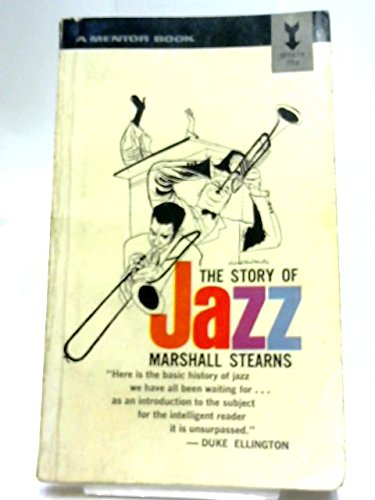 9780451001504: Story of Jazz (Mentor Books)