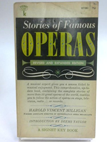 9780451002600: Stories of Famous Operas (Signet Books)