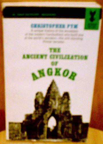 9780451002884: The Ancient Civilization of Angkor