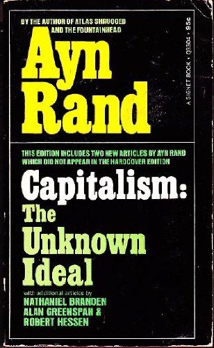9780451003072: Capitalism: The Unknown Ideal (Signet Books)