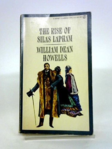 Rise of Silas Lapham (Signet Books): Howells, William Dean