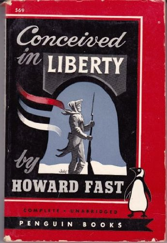 Conceived in Liberty (0451005694) by Fast, Howard