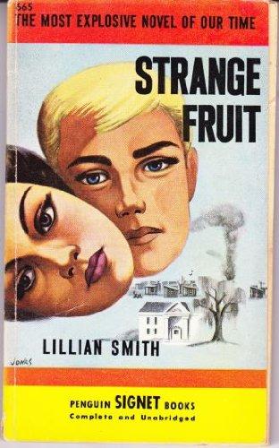 Strange Fruit (Signet Books): Smith, Lillian