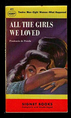 9780451006912: All the Girls we Loved