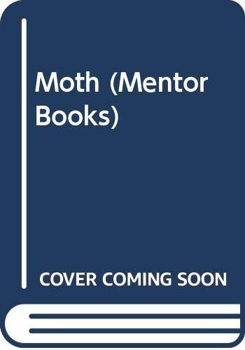 9780451008114: Moth (Mentor Books)