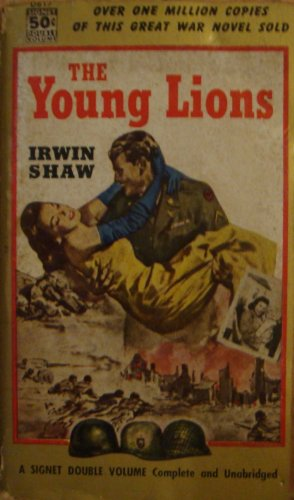 The Young Lions (Vintage Signet, D817) (0451008170) by Irwin Shaw