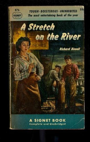 9780451008763: A Stretch on the River (Vintage Signet #876)