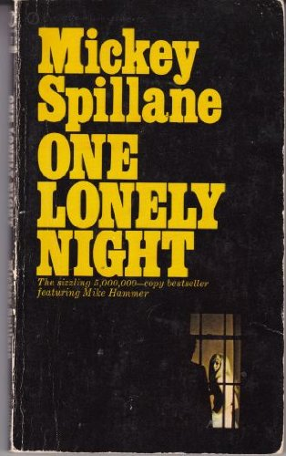 One Lonely Night (Mike Hammer Series) (Vintage Signet #888) (9780451008886) by Mickey Spillane