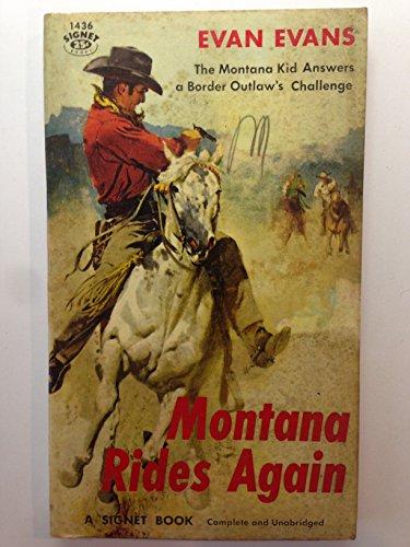 9780451009357: Montana Rides Again