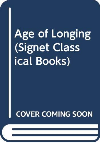 9780451009852: The Age of Longing (Vintage Signet S985)