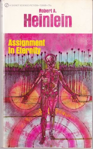 9780451011619: Assignment in Eternity (Signet SF #1161)