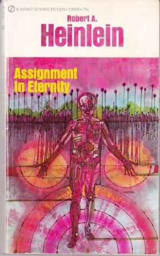Assignment in Eternity: Heinlein, Robert A