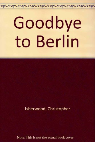 9780451012524: Goodbye to Berlin