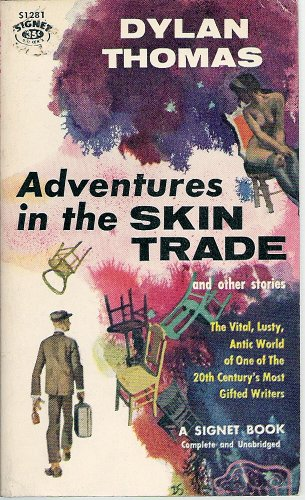 Adventures in the Skin Trade: Thomas, Dylan