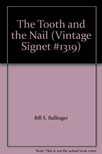 9780451013194: The Tooth and the Nail (Vintage Signet #1319)