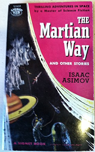 9780451014337: The Martian Way and Other Stories (Vintage Signet SF, S1433)