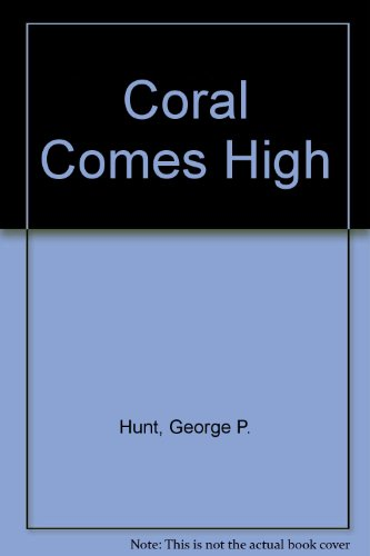 9780451014405: Coral Comes High