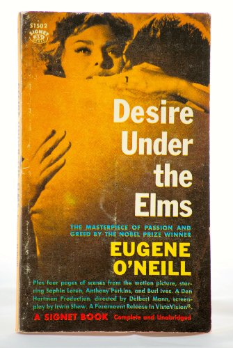 Desire Under the Elms: O'Neill, Eugene