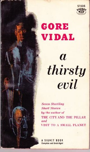 A Thirsty Evil (Signet S1535) (0451015355) by Gore Vidal
