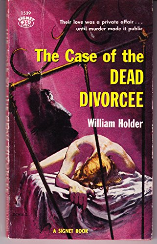 The Case of the Dead Divorcee: Holder, William