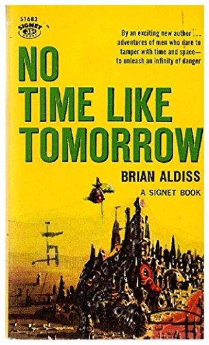 9780451016836: No Time Like Tomorrow