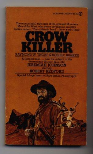 9780451016911: Crow Killer