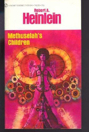 Methuselah's Children (Vintage Signet SF, S1752): Robert A. Heinlein