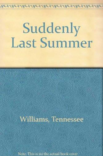 9780451017574: Suddenly Last Summer