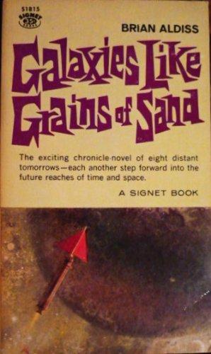 Galaxies Like Grains of Sand (Signet SF,: Brian W. Aldiss