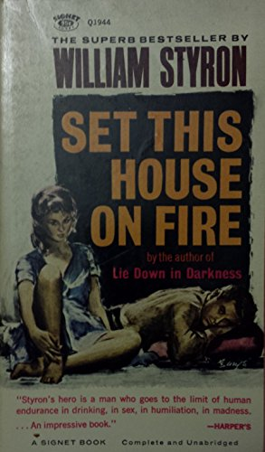 9780451019448: Set This House on Fire (A Signet Book)