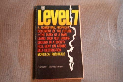9780451019561: Level 7 [Mass Market Paperback] by Roshwald, Mordecai