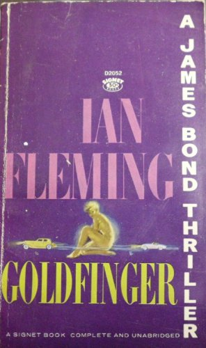 9780451020529: James Bond - Goldfinger