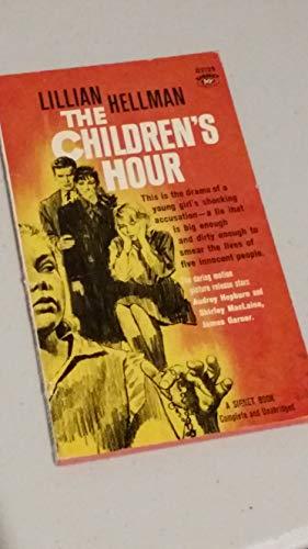 9780451021298: THE CHILDREN'S HOUR [Mass Market Paperback] by Hellman, Lillian
