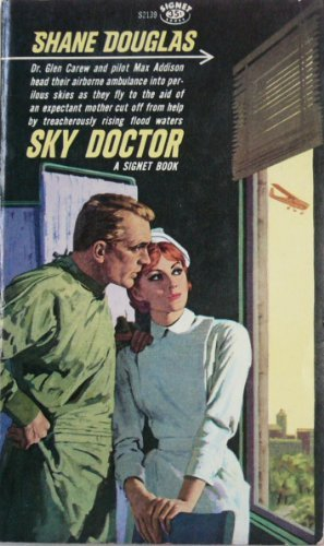 Sky Doctor (0451021398) by Shane Douglas